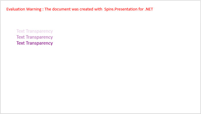 Apply Transparency to Text in PowerPoint in C#, VB.NET